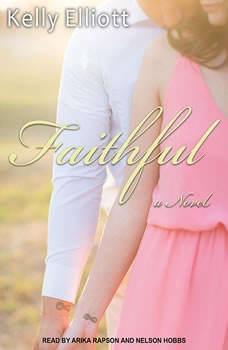 Faithful, Kelly Elliott