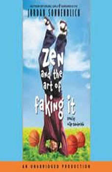Zen and the Art of Faking It, Jordan Sonnenblick