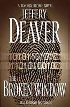 The Broken Window: A Lincoln Rhyme Novel A Lincoln Rhyme Novel, Jeffery Deaver