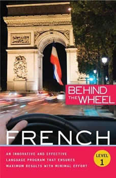 Behind the Wheel - French 1, Behind the Wheel