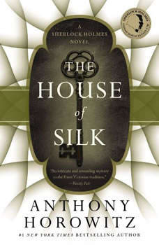 The House of Silk A Sherlock Holmes Novel