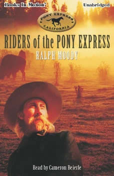 Riders Of The Pony Express, Ralph Moody