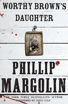 Worthy Brown's Daughter, Phillip Margolin