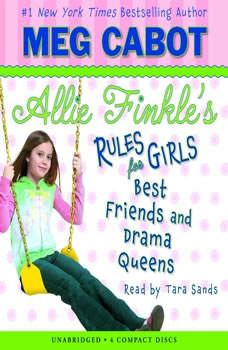 Allie Finkle's Rules for Girls Book Three: Best Friends and Drama Queens, Meg Cabot