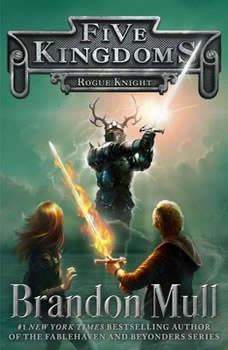 Rogue Knight, Brandon Mull