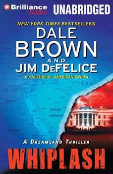 Whiplash: A Dreamland Thriller, Dale Brown