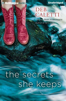 The Secrets She Keeps, Deb Caletti