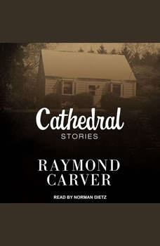 Cathedral, Raymond Carver