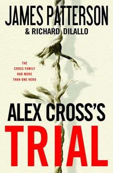 Alex Cross's TRIAL, James Patterson