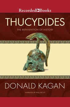Thucydides: The Reinvention of History, Donald Kagan