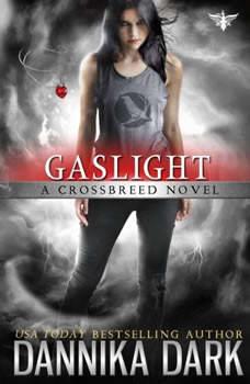 Gaslight, Dannika Dark