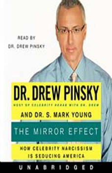 The Mirror Effect, Drew Pinsky