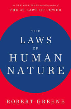 The Laws of Human Nature, Robert Greene
