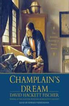 Champlain's Dream, David Hackett Fischer