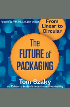 The Future of Packaging: From Linear to Circular, Tom Szaky