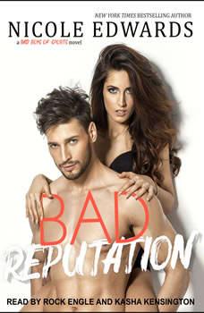 Bad Reputation , Nicole Edwards