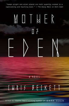 Mother of Eden, Chris Beckett
