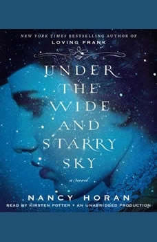Under the Wide and Starry Sky, Nancy Horan