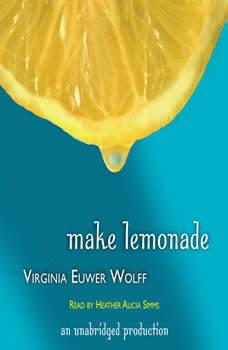 Make Lemonade, Virginia Euwer Wolff