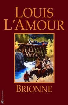 Brionne, Louis L'Amour