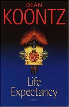 Life Expectancy, Dean Koontz