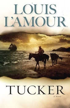 Tucker, Louis L'Amour