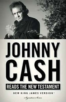 Johnny Cash Reads the New Testament Audio Bible: NKJV, Johnny Cash