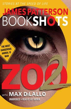 Zoo II: A BookShot: A Zoo Story, James Patterson