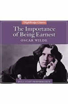 The Importance of Being Earnest, Oscar Wilde
