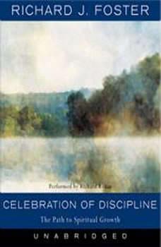 Celebration of Discipline, Richard J. Foster