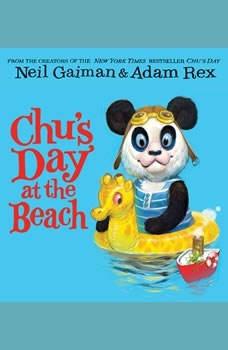 Chu's Day at the Beach, Neil Gaiman