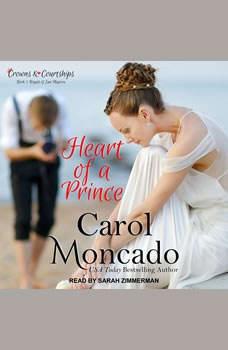 Heart of a Prince, Carol Moncado