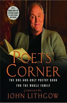 The Poets' Corner: The One-and-Only Poetry Book for the Whole Family, John Lithgow