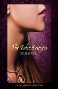 The False Princess, Eilis O'Neal
