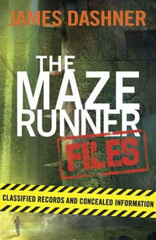 The Maze Runner Files (Maze Runner), James Dashner