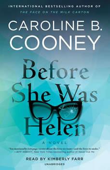 Before She Was Helen: A Novel, Caroline B. Cooney