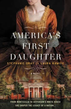 America's First Daughter, Stephanie Dray