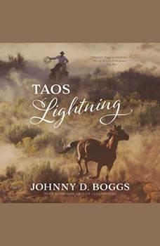 Taos Lightning, Johnny D. Boggs