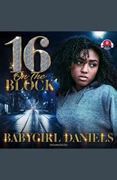 16 on the Block, Babygirl Daniels