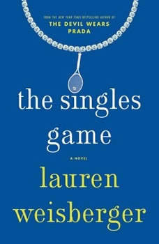 The Singles Game, Lauren Weisberger