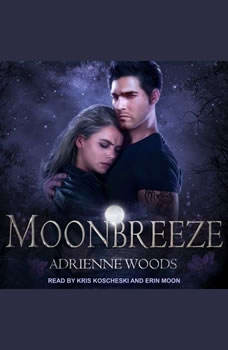 Moonbreeze, Adrienne Woods