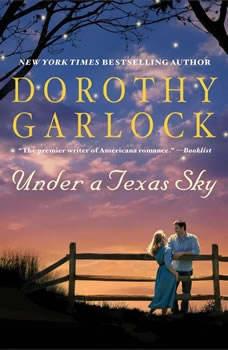 Under a Texas Sky, Dorothy Garlock