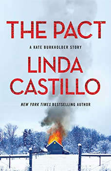 The Pact: A Kate Burkholder Short Mystery, Linda Castillo