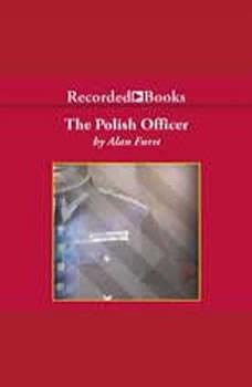 The Polish Officer, Alan Furst