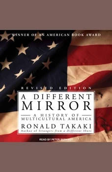 A Different Mirror: A History of Multicultural America, Ronald Takaki