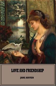 Love And Friendship, Jane Austen
