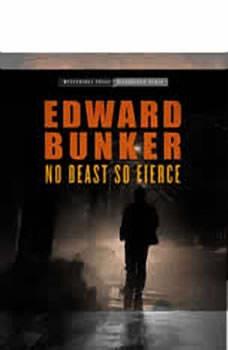 No Beast So Fierce, Edward Bunker