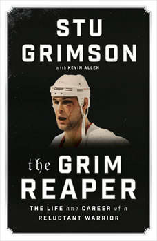 The Grim Reaper: The Life and Career of a Reluctant Warrior, Stu Grimson
