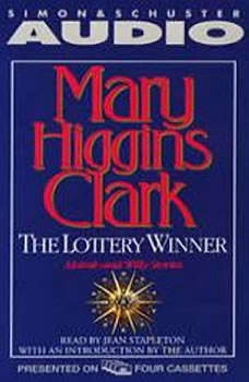 The Lottery Winner: Alvirah and Willie Stories, Mary Higgins Clark