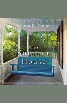 The Summer House, Lauren K. Denton